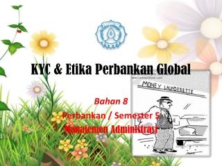 KYC & Etika Perbankan Global