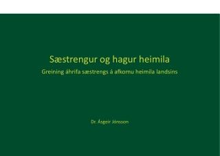 Sæstrengur og hagur heimila Greining áhrifa sæstrengs á afkomu heimila landsins