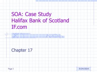 SOA: Case Study Halifax Bank of Scotland IF