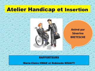Atelier Handicap et  Insertion
