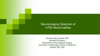 Neuroimaging Detection of mTBI Abnormalities