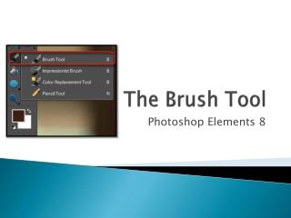 The Brush Tool