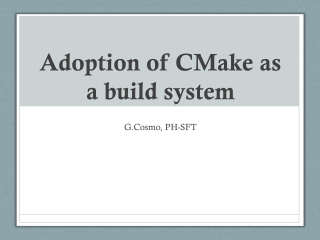 Adoption of CMake as a build system