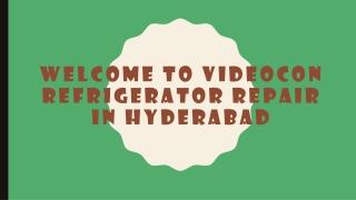 Videocon Refrigerator Repair In Hyderabad