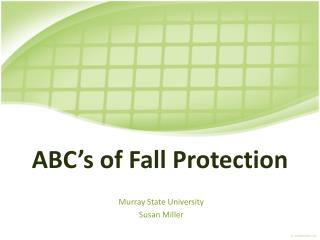 ABC s of Fall Protection