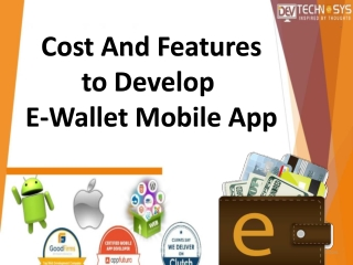 Cost and Features to Develop an eWallet Mobile App