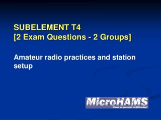 SUBELEMENT T4 [2 Exam Questions - 2 Groups]