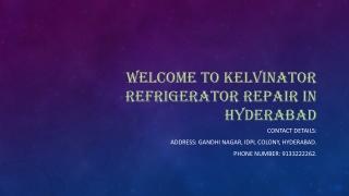 Kelvinator refrigerator repair in Hyderabad