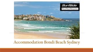Enjoy your Stay at Accommodation Bondi Beach Sydney