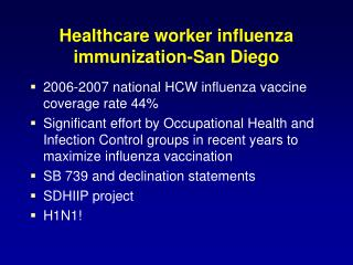 Healthcare worker influenza immunization-San Diego