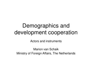 Demographics and development cooperation