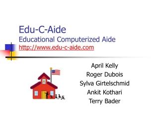 Edu-C-Aide Educational Computerized Aide edu-c-aide
