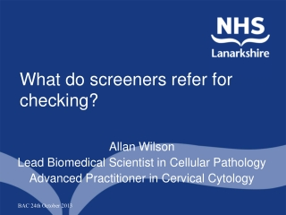 What do screeners refer for checking?