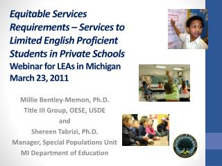 Equitable Services Requirements – Services to Limited English Proficient Students in Private Schools  Webinar for LEAs i
