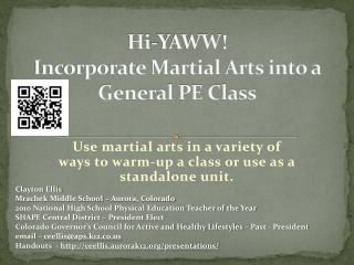 Hi- YAWW ! Incorporate Martial Arts into a General PE Class
