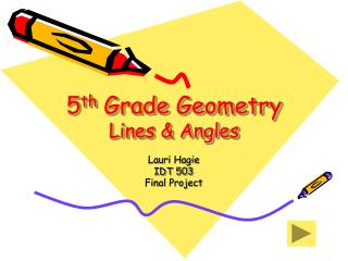 5 th  Grade Geometry Lines & Angles