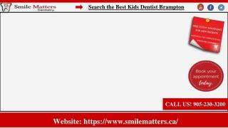 Search the Best Kids Dentist Brampton