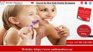 Choose the Kids Dentistry Brampton