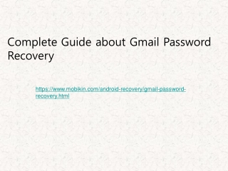 Complete Guide about Gmail Password Recovery