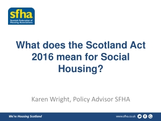 What does the Scotland Act 2016 mean for Social Housing?