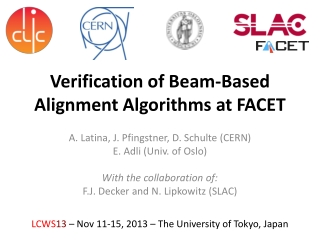 Verification of Beam-Based Alignment Algorithms at FACET