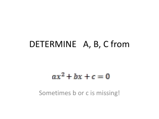 DETERMINE A, B, C from