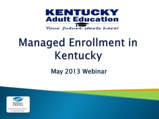 Managed Enrollment in Kentucky