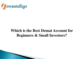 Best Demat Account for Beginners & Small Investors