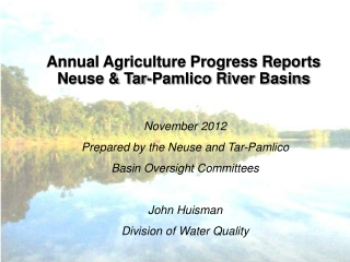 Annual Agriculture Progress Reports Neuse & Tar-Pamlico River Basins