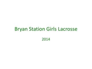 Bryan Station Girls Lacrosse