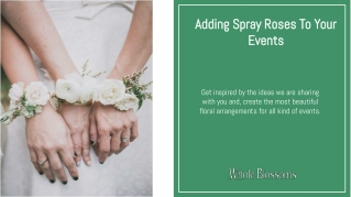 Add Spray Roses to Complete Your Wedding Theme