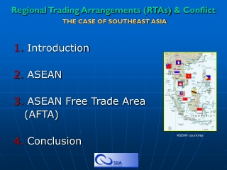 Regional Trading Arrangements (RTAs) & Conflict THE CASE OF SOUTHEAST ASIA