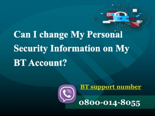 Can I change My Personal Security Information on My BT Account?
