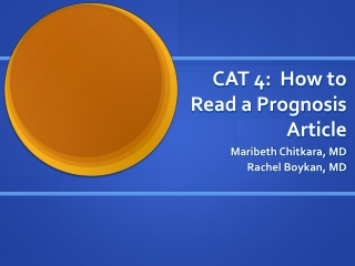 CAT 4: How to Read a Prognosis Article