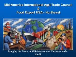 Mid-America International Agri-Trade Council &  Food Export USA - Northeast