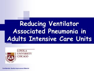 Reducing Ventilator Associated Pneumonia in Adults Intensive Care Units