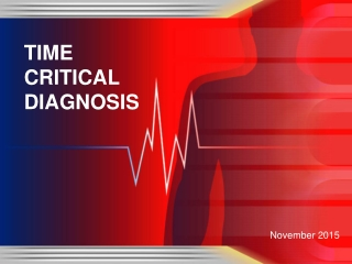 TIME CRITICAL DIAGNOSIS