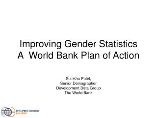 Improving Gender Statistics A World Bank Plan of Action