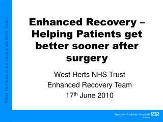 Enhanced Recovery – Helping Patients get better sooner after surgery