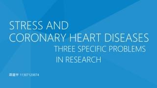 Stress and  coronary heart diseases
