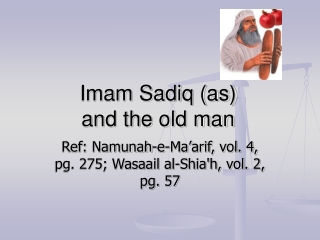 Imam Sadiq (as) and the old man