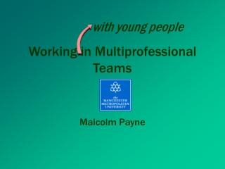 Working in Multiprofessional Teams