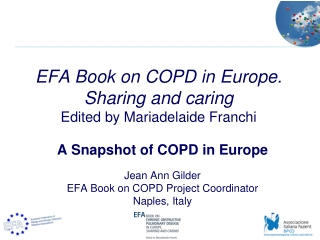 EFA Book on COPD in Europe. Sharing and caring Edited by Mariadelaide Franchi