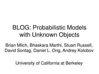 BLOG: Probabilistic Models with Unknown Objects