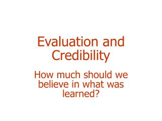 Evaluation and Credibility