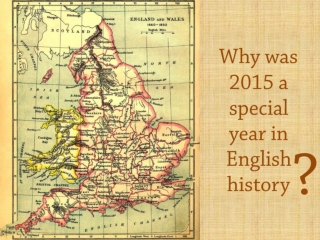Why was 2015 a special year in English history