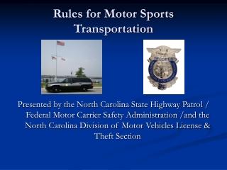 Rules for Motor Sports Transportation