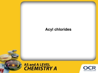 Acyl chlorides