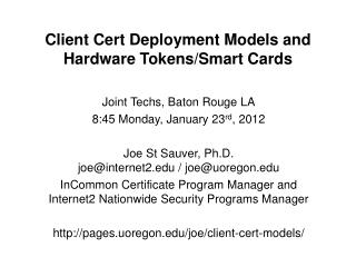 Client Cert Deployment Models and Hardware Tokens/Smart Cards