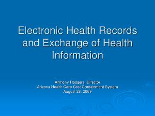 Electronic Health Records and Exchange of Health Information